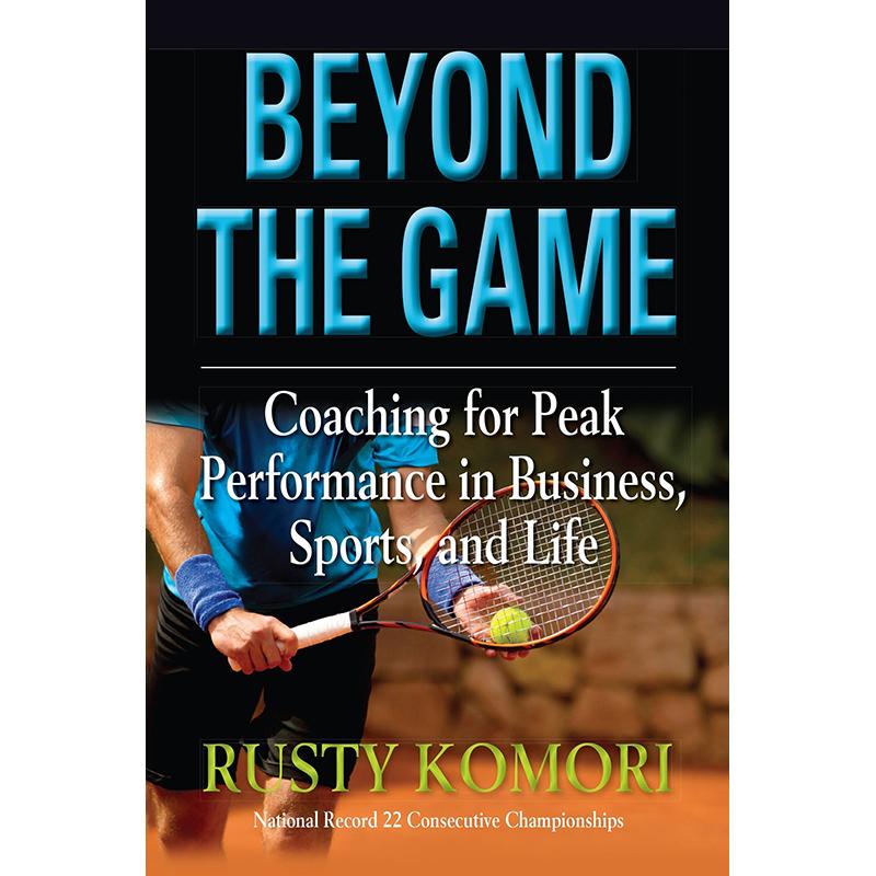 Beyond the Game by Rusty Komori