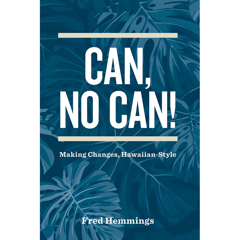 Can, No Can! by Fred Hemmings