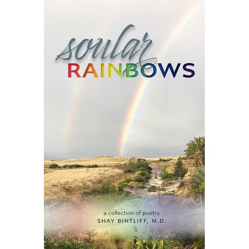 Soular Rainbows by Shay Bintliff